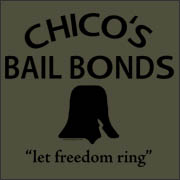 Chico's Bail Bonds - movie replica t-shirt