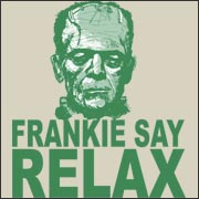 Frankie Say Relax Funny Frankenstein 80s horror movie T-Shirt