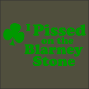 I Pissed on the Blarney Stone T-Shirt