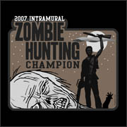 2007 Intramural Zombie Hunting Champion funny humans vs zombies T-Shirt